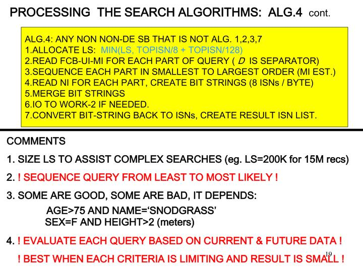 PROCESSING  THE SEARCH ALGORITHMS:  ALG.4
