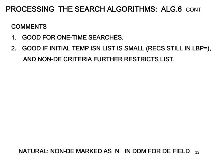 PROCESSING  THE SEARCH ALGORITHMS:  ALG.6