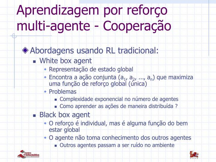 Aprendizagem por reforço multi-agente - Cooperação