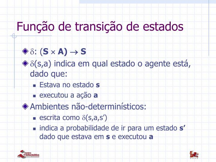 Função de transição de estados