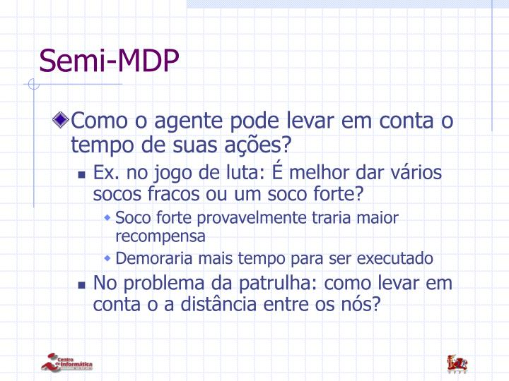 Semi-MDP