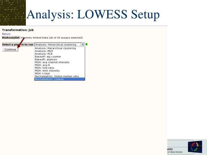 Analysis: LOWESS Setup