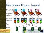 experimental design bio repl
