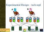 experimental design tech repl