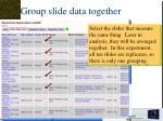 group slide data together1