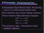 s processes going beyond iron