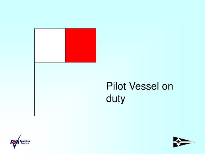 Pilot Vessel on duty