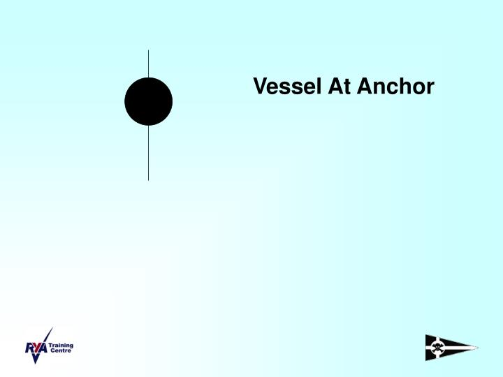 Vessel At Anchor