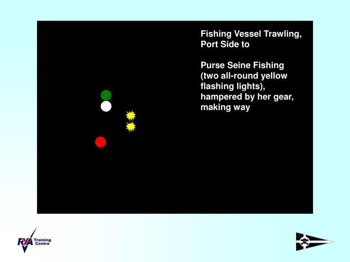 Fishing Vessel Trawling, Port Side to