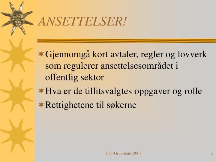 ANSETTELSER!