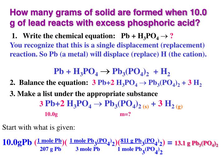 How many grams of solid are formed when 10.0 g of lead reacts with excess phosphoric acid?