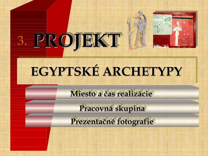 EGYPTSKÉ ARCHETYPY