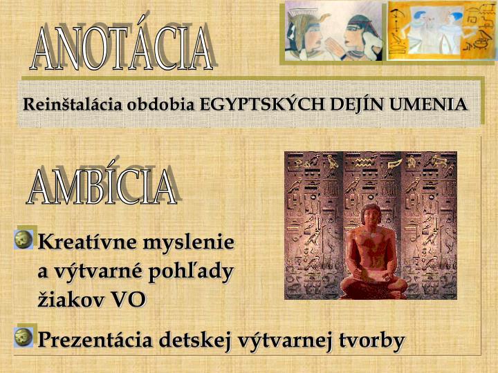 Reinštalácia obdobia EGYPTSKÝCH DEJÍN UMENIA