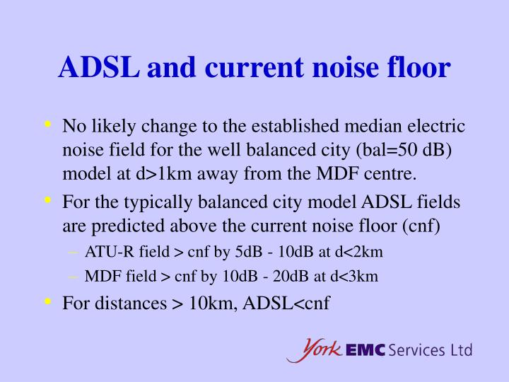 ADSL and current noise floor