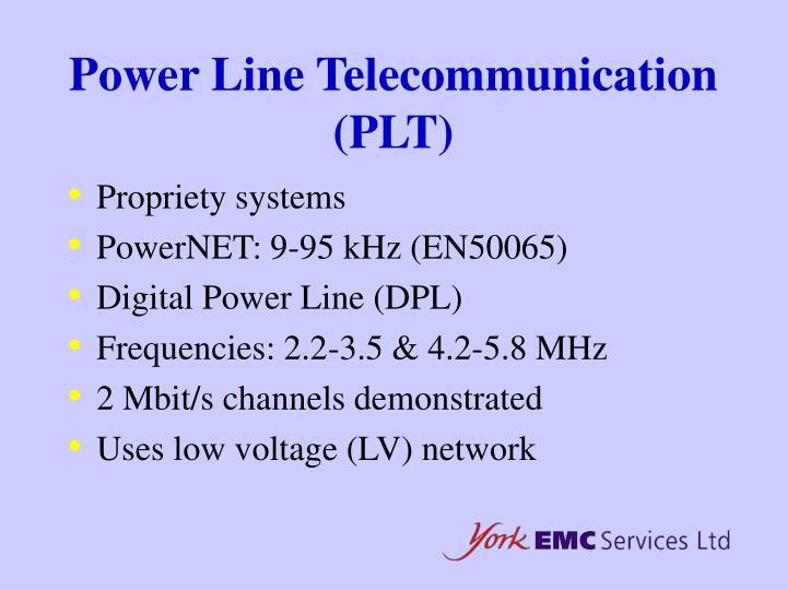 Power Line Telecommunication (PLT)
