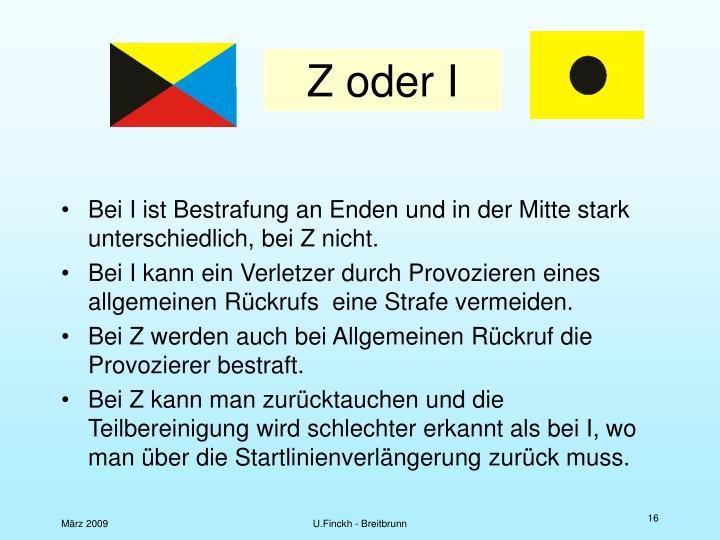Z oder I