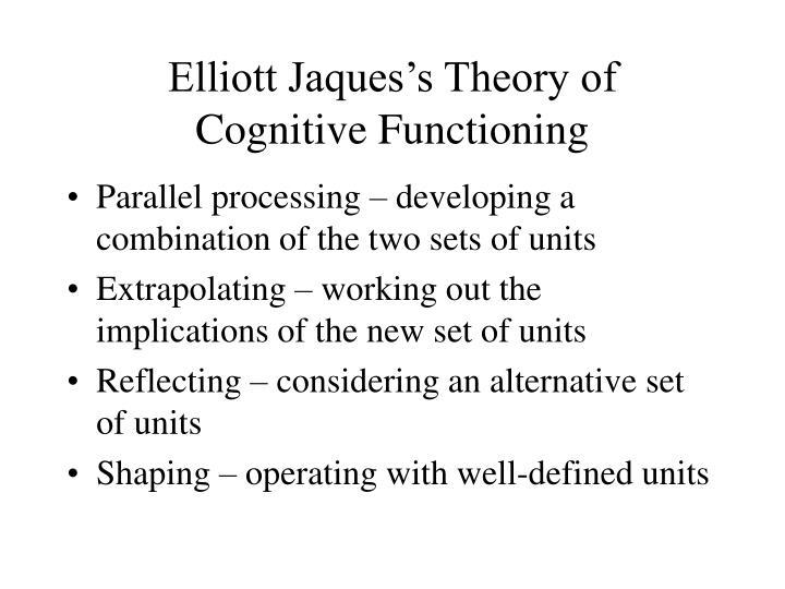 Elliott Jaques's Theory of