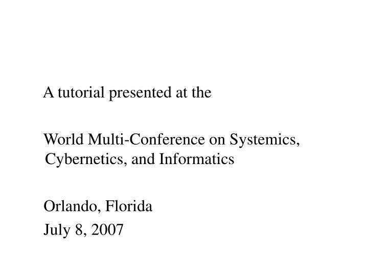A tutorial presented at the