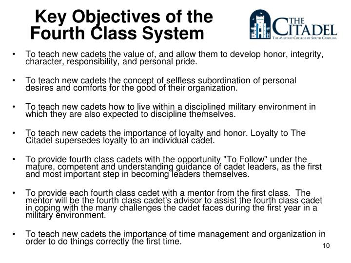 Key Objectives of the Fourth Class System