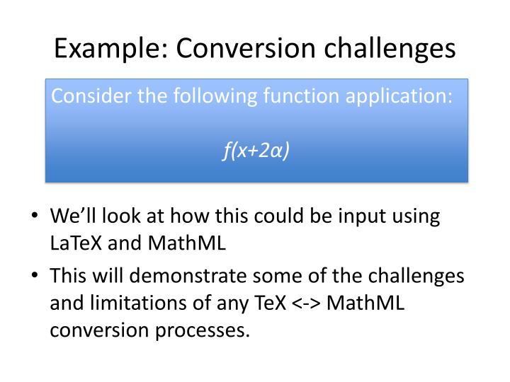 Example: Conversion challenges