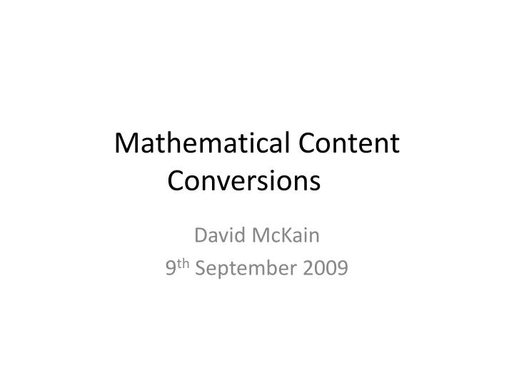 mathematical content conversions