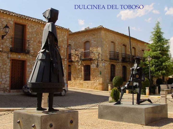 DULCINEA DEL TOBOSO