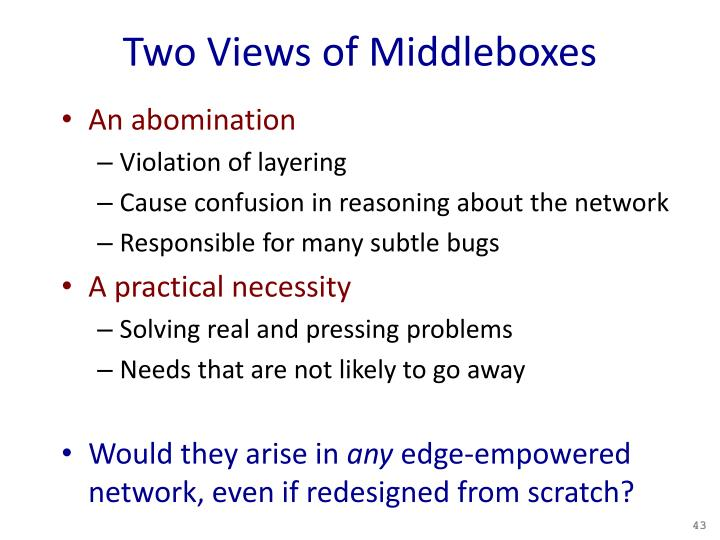 Two Views of Middleboxes