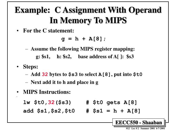 Example:  C Assignment With Operand In Memory To MIPS