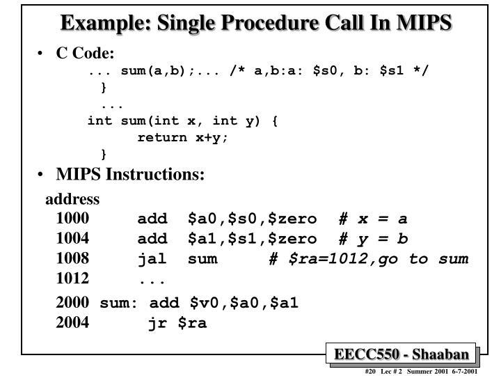 Example: Single Procedure Call In MIPS