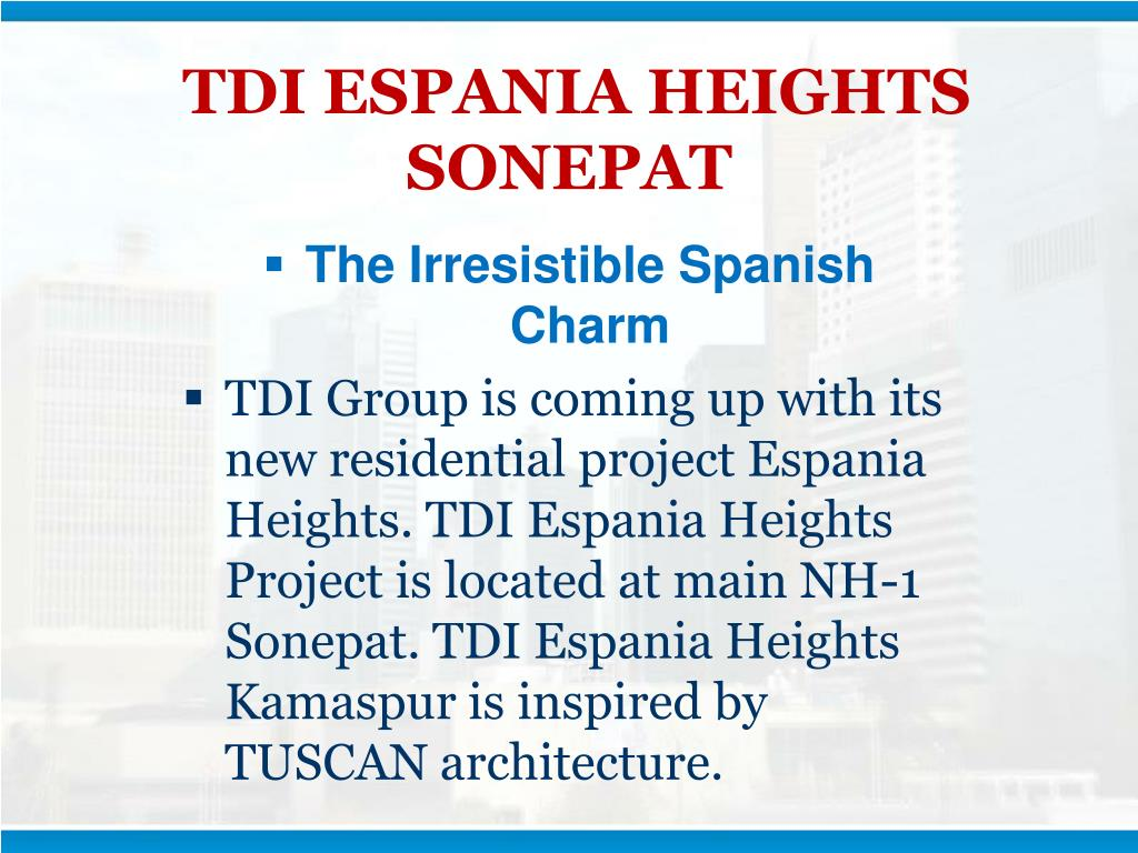 TDI ESPANIA HEIGHTS SONEPAT