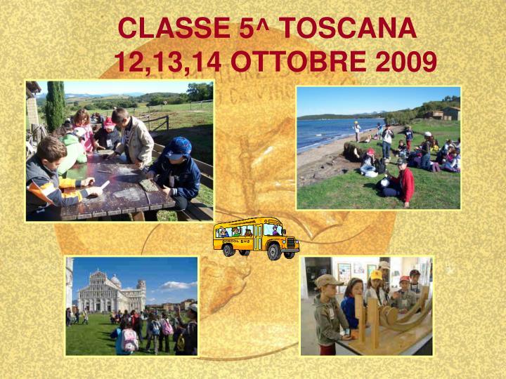 CLASSE 5^ TOSCANA
