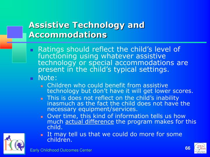 Assistive Technology and Accommodations