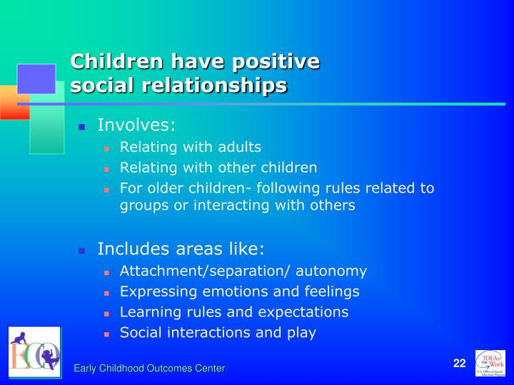 Children have positive
