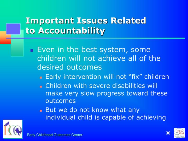 Important Issues Related          to Accountability