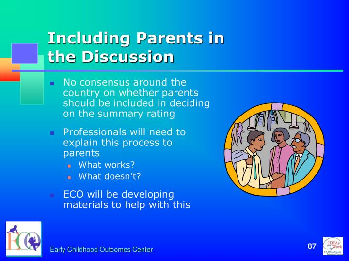 Including Parents in                the Discussion