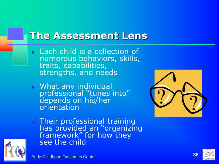 The Assessment Lens
