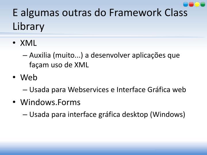 E algumas outras do Framework