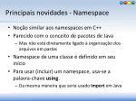 principais novidades namespace