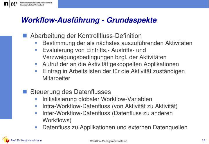 Workflow-Ausführung - Grundaspekte