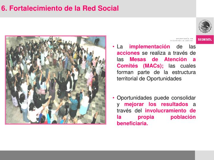 6. Fortalecimiento de la Red Social