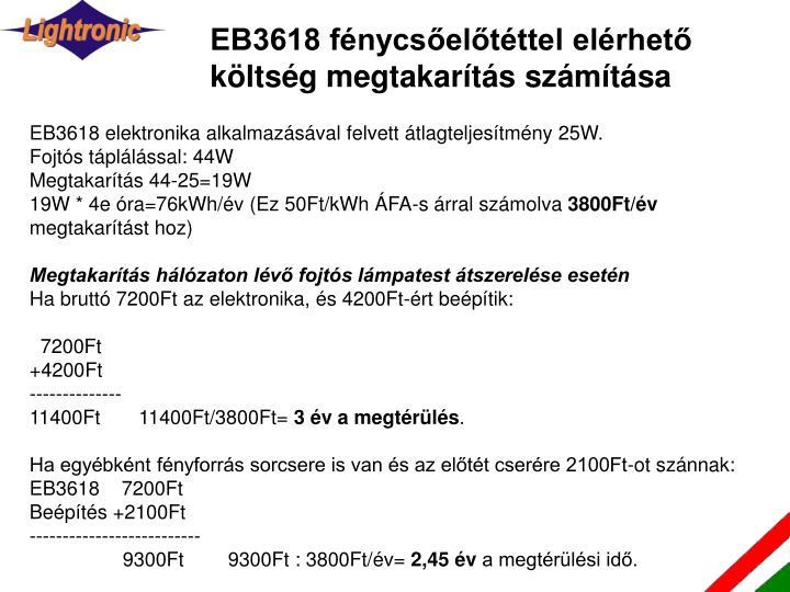 EB3618 fénycsőelőtéttel elérhető