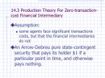 14 3 production theory for zero transaction cost financial intermediary