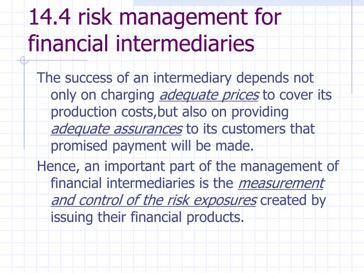 14.4 risk management for financial intermediaries