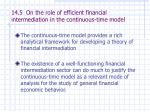 14 5 on the role of efficient financial intermediation in the continuous time model
