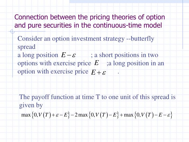 Connection between the pricing theories of option and pure securities in the continuous-time model
