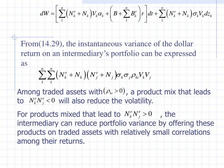From(14.29), the instantaneous variance of the dollar return on an intermediary's portfolio can be expressed as
