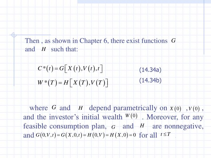 Then , as shown in Chapter 6, there exist functions            and         such that: