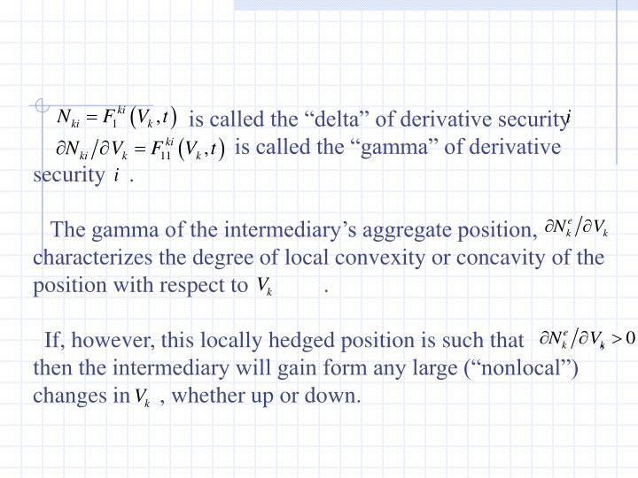 """is called the """"delta"""" of derivative security"""