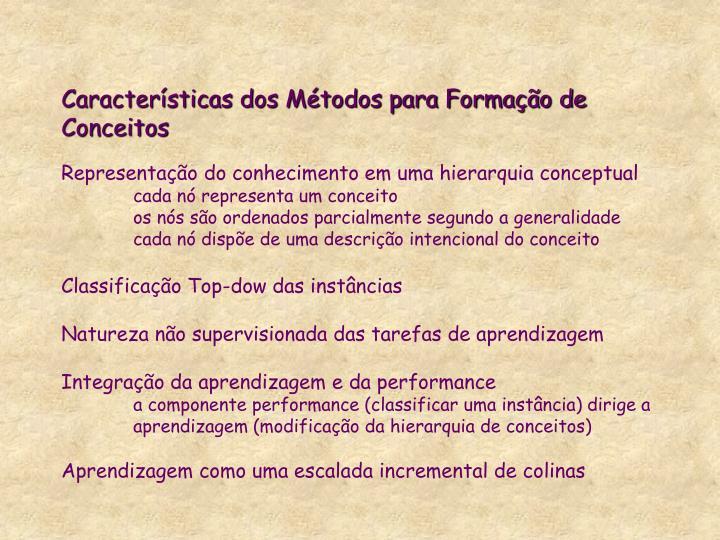 Características dos Métodos para Formação de Conceitos