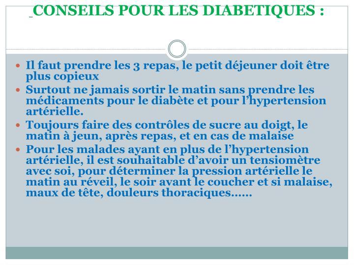 CONSEILS POUR LES DIABETIQUES: